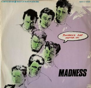 "Madness - Tomorrow's Just Another Day (12"") (VG-/G-VG)"